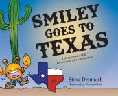 Smiley Goes to Texas Cover Image
