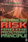 Rethinking Risk and the Precautionary Principle Cover Image