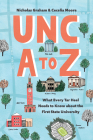 Unc A to Z: What Every Tar Heel Needs to Know about the First State University Cover Image