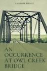 An Occurrence at Owl Creek Bridge: Original Classics and Annotated Cover Image