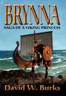 Brynna: Saga of a Viking Princess Cover Image