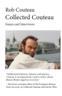 Collected Couteau. Essays and Interviews (Third, Revised Edition) Cover Image