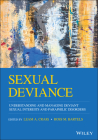 Sexual Deviance: Understanding and Managing Deviant Sexual Interests and Paraphilic Disorders Cover Image
