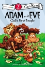 Adam and Eve, God's First People: Biblical Values (I Can Read Books: Level 2) Cover Image