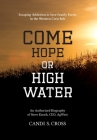 Come Hope or High Water: Escaping Addiction to Save Family Farms in the Western Corn Belt Cover Image