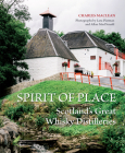 Spirit of Place: Scotland's Great Whisky Distilleries Cover Image