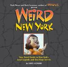 Weird New York: Your Travel Guide to New York's Local Legends and Best Kept Secrets Cover Image