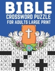 Bible Crossword Puzzle For Adults Large Print Cover Image