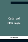 Carter, And Other People Cover Image