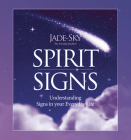 Spirit Signs: Understanding Signs in Your Everyday Life Cover Image