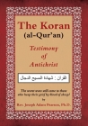 The Koran (al-Qur'an): Testimony of Antichrist Cover Image
