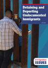 Detaining and Deporting Undocumented Immigrants Cover Image