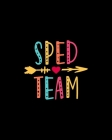 Sped Team: Teacher Appreciation Notebook Or Journal Cover Image
