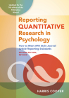 Reporting Quantitative Research in Psychology: How to Meet APA Style Journal Article Reporting Standards, Second Edition, Revised, 2020 Copyright Cover Image