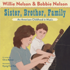 Sister, Brother, Family: An American Childhood in Music Cover Image