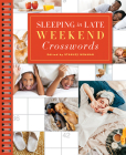 Sleeping in Late Weekend Crosswords (Sunday Crosswords) Cover Image