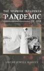 Spanish Influenza Pandemic of 1918 Cover Image