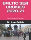 Baltic Sea Cruises 2020-21: Volume 2 - Saint Petersburg to Warnemunde Cover Image