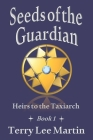 Seeds of the Guardian Cover Image