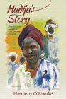 Hadija's Story: Diaspora, Gender, and Belonging in the Cameroon Grassfields Cover Image