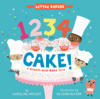 1234 Cake!: A Count-and-Bake Book (Little Bakers #1) Cover Image