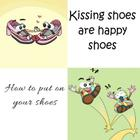 Kissing shoes are happy shoes - How to put on your shoes Cover Image