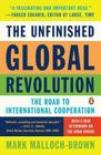 The Unfinished Global Revolution: The Road to International Cooperation Cover Image