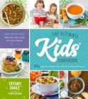 The Ultimate Kids' Cookbook: Fun One-Pot Recipes Your Whole Family Will Love! Cover Image
