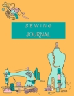 Sewing Journal: Sewing Project Planner Practical Sewing Journal to Plan and Record Your Sewing 8.5x11 110 pages Cover Image