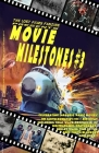 The Lost Films Fanzine Presents Movie Milestones #3: (Basic Color/Variant Cover B) Cover Image