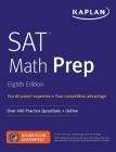SAT Math Prep: Over 400 Practice Questions + Online (Kaplan Test Prep) Cover Image