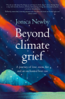 Beyond Climate Grief: A journey of love, snow, fire and an enchanted beer can Cover Image