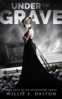Under the Grave: Gravedigger series book 4 Cover Image
