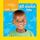 National Geographic Kids Look and Learn: All About Me (Look & Learn) Cover Image