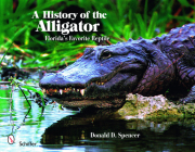 A History of the Alligator: Florida's Favorite Reptile Cover Image