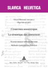 Семантика коннекторов - La sém (Slavica Helvetica #87) Cover Image