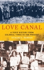 Love Canal: A Toxic History from Colonial Times to the Present Cover Image