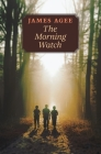 The Morning Watch Cover Image
