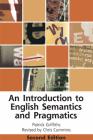 An Introduction to English Semantics and Pragmatics (Edinburgh Textbooks on the English Language) Cover Image