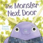 The Monster Next Door Cover Image