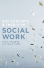 Key Concepts and Theory in Social Work Cover Image