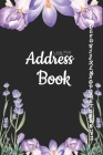 Address Book: Organizer and Notes with A-Z Alphabetical Tabs Cover - Perfect for Keeping Track of Addresses - Watercolor Botanical W Cover Image