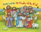 Jesus and the 12 Dudes Who Did (GodCounts Series) Cover Image