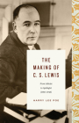 The Making of C. S. Lewis (1918-1945): From Atheist to Apologist Cover Image