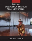 Fire and Emergency Services Administration: Management and Leadership Practices: Management and Leadership Practices Cover Image