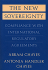 The New Sovereignty: Compliance with International Regulatory Agreements Cover Image
