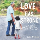 Love Has Strong Hands Cover Image