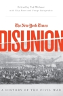 The New York Times Disunion: A History of the Civil War Cover Image