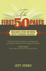 The First 50 Pages: Engage Agents, Editors and Readers, and Set Your Novel Up For Success Cover Image