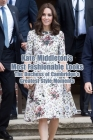 Kate Middleton's Most Fashionable Looks: The Duchess of Cambridge's Greatest Style Moments: Kate Middleton, Duchess of Cambridge, Style & Fashion in L Cover Image